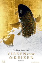 Vissen voor de keizer : roman