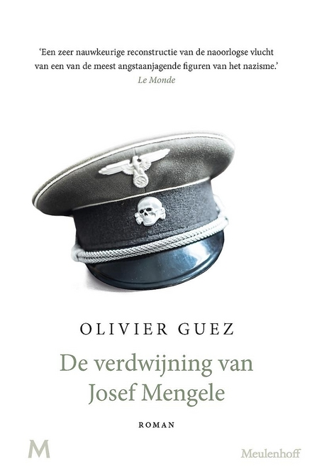 De verdwijning van Josef Mengele : roman - De verdwijning van Josef Mengele