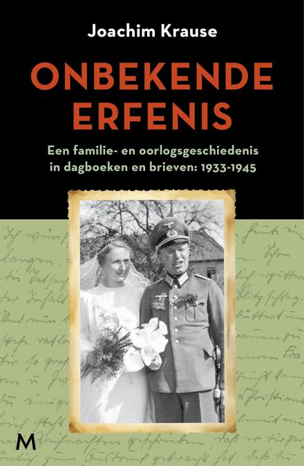 Onbekende erfenis : een familie- en oorlogsgeschiedenis in dagboeken en brieven : 1933-1945