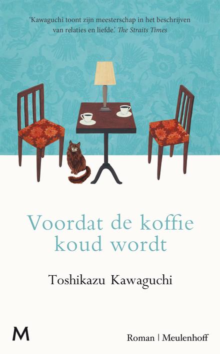 Voordat de koffie koud wordt : roman
