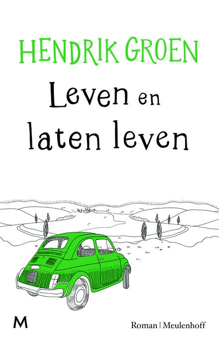 Leven en laten leven : roman