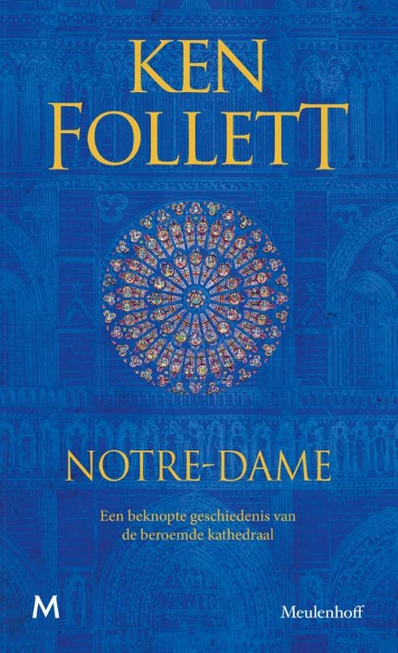 Notre-Dame : een beknopte geschiedenis van de beroemde kathedraal