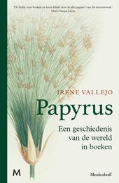 Papyrus : de geschiedenis van de wereld in boeken