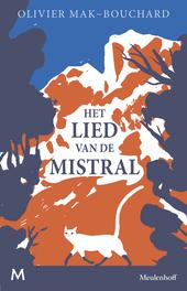 Het lied van de mistral : roman