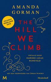 The Hill We Climb - Exclusieve Nederlandse editie