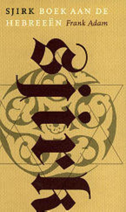 Sjirk : boek aan de Hebreeën : roman