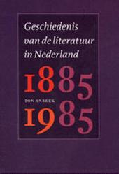 Geschiedenis van de literatuur in Nederland 1885-1985
