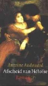 Afscheid van Héloïse : roman