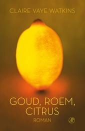 Goud roem citrus : roman