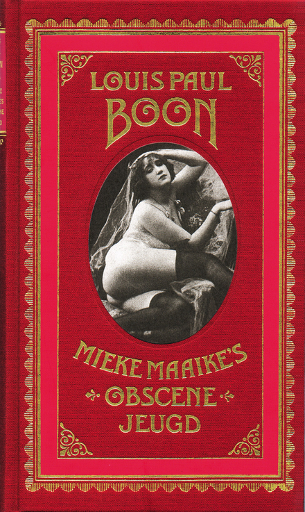 Mieke Maaike's obscene jeugd : een pornografisch verhaal voorafgegaan door een proefschrift in en om het kutodelisc...