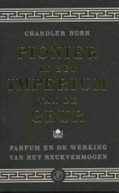 Pionier in het imperium van de geur : parfum en de werking van het reukvermogen