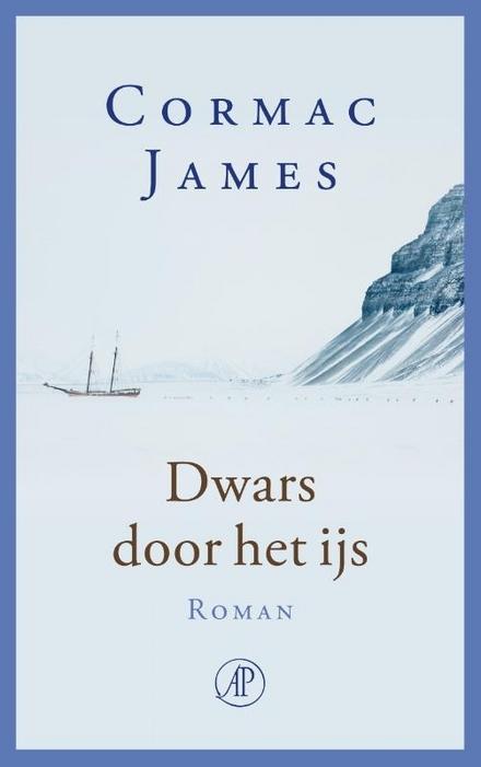 Dwars door het ijs : roman