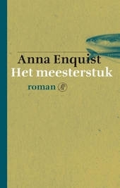 Het meesterstuk : roman