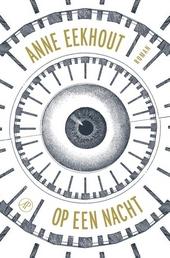 Op een nacht : roman