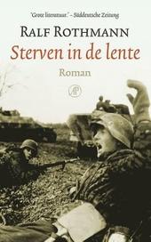 Sterven in de lente : roman