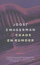 Chaos en rumoer : roman