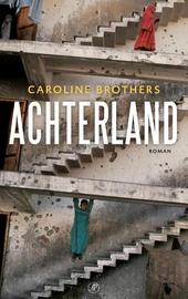 Achterland : roman