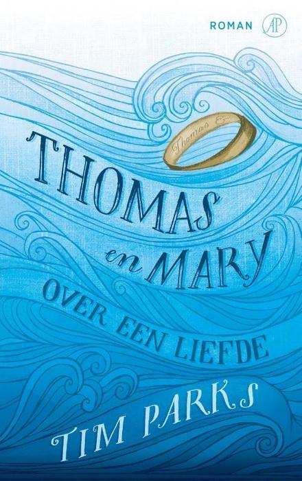 Thomas en Mary : roman