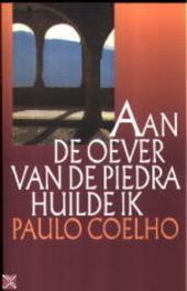 Aan de oever van de Piedra huilde ik : een spirituele roman