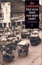 Het verre land van mijn vader : roman