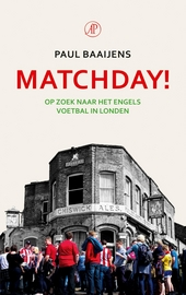 Matchday! : op zoek naar het Engels voetbal in Londen