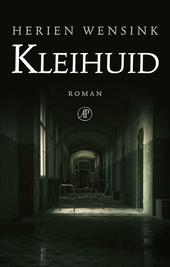 Kleihuid : roman