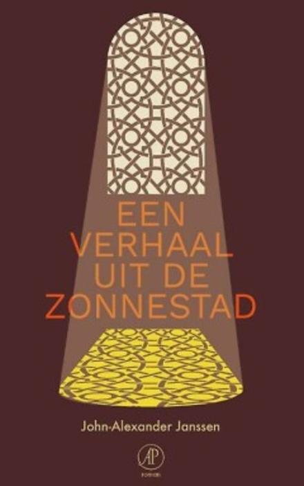 Een verhaal uit de Zonnestad : roman