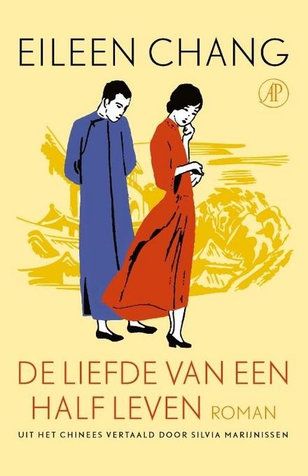 De liefde van een half leven : roman