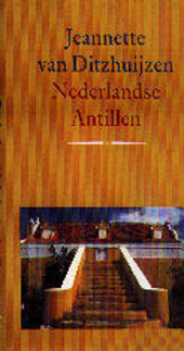 Nederlandse Antillen : een gids voor vrienden