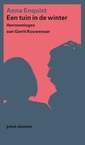 Een tuin in de winter : herinneringen aan Gerrit Kouwenaar