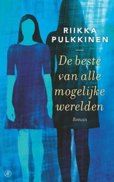De beste van alle mogelijke werelden : roman