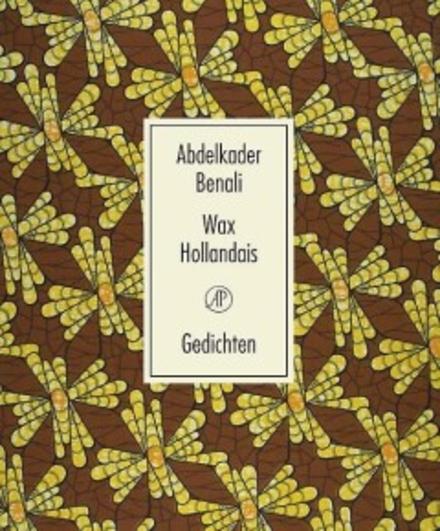 Wax Hollandais : gedichten