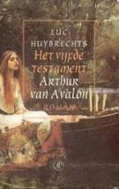 Arthur van Avalon : roman