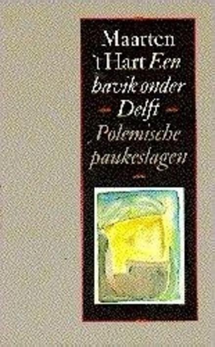 Een havik onder Delft : polemische paukeslagen en andere kritische beschouwingen