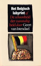 Het Belgisch labyrint, of De schoonheid der wanstaltigheid