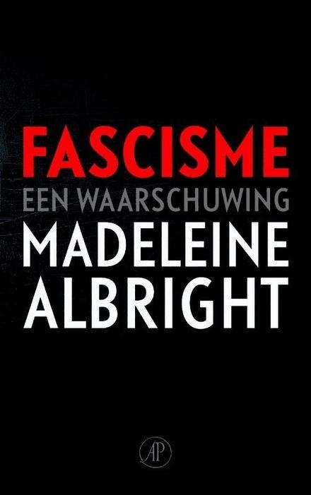 Fascisme : een waarschuwing