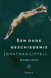 Een oude geschiedenis : nieuwe versie : roman
