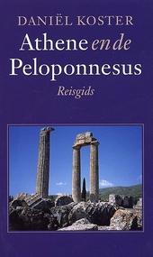 Athene en de Peloponnesus : reisgids
