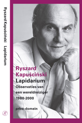 Lapidarium : observaties van een wereldreiziger 1980-2000