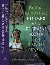 Het land van de groene geesten : een Birmese odyssee