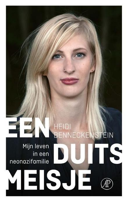 Een Duits meisje : mijn leven in een neonazifamilie
