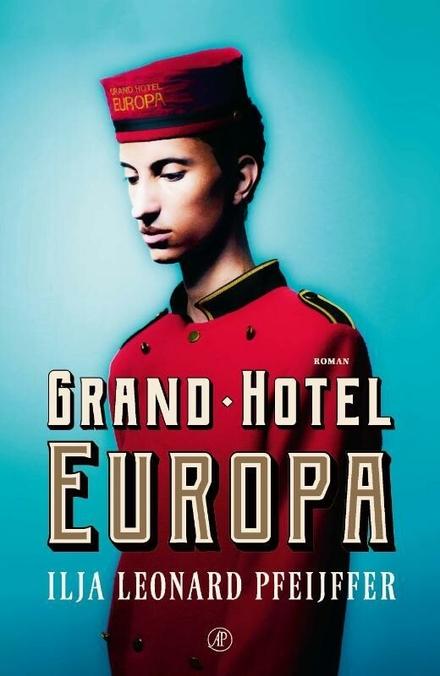 Grand Hotel Europa : roman - Grand Hotel Europa