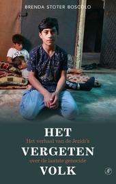 Het vergeten volk : het verhaal van de Jezidi's over de laatste genocide