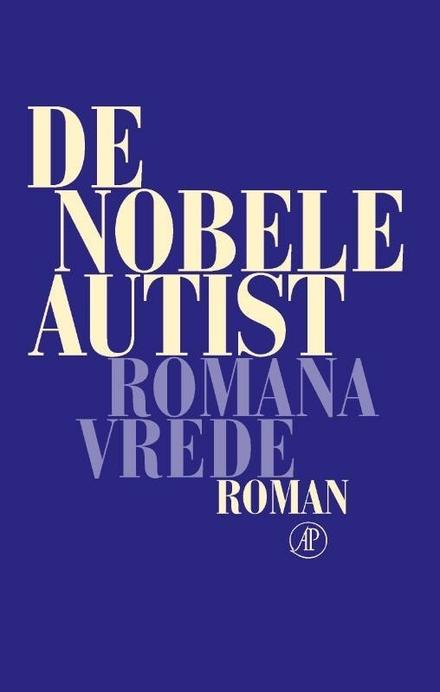De nobele autist : roman