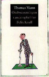 Ontboezemingen van de oplichter Felix Krull