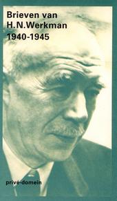 Brieven van H.N. Werkman 1940-1945