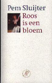 Roos is een bloem : gedichten