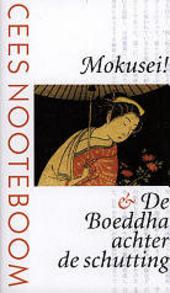 Mokusei!De Boeddha achter de schutting