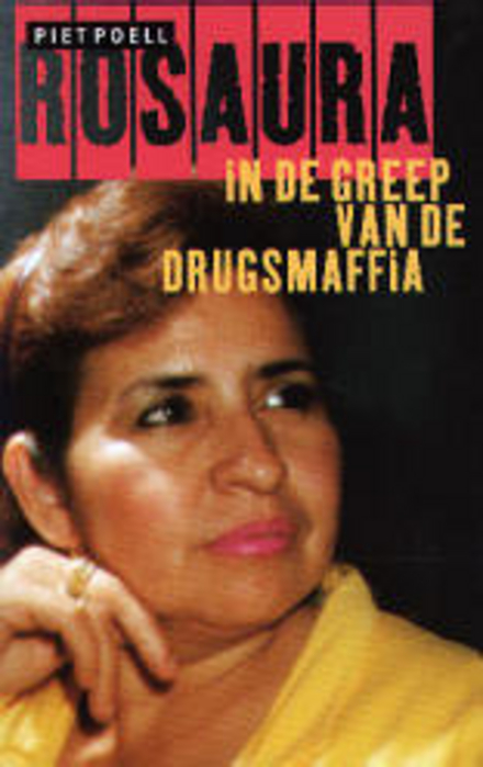 Rosaura : in de greep van de drugsmaffia