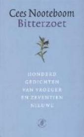 Bitterzoet : honderd gedichten van vroeger en zeventien nieuwe